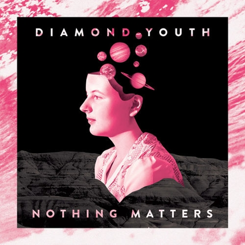 diamond-youth-nothing-matters